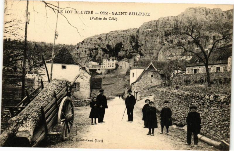 Carte postale ancienne Le Lot illustre - Saint-Sulpice (Vallée du Cele) à Saint-Sulpice