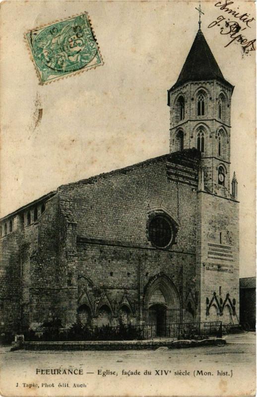 Carte postale ancienne Fleurance - Eglise facade du Xiv siécle (Mon.hist) à Fleurance