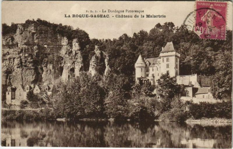 Carte postale ancienne La Roque-Gageac - Chateau de la Malartrie à La Roque-Gageac