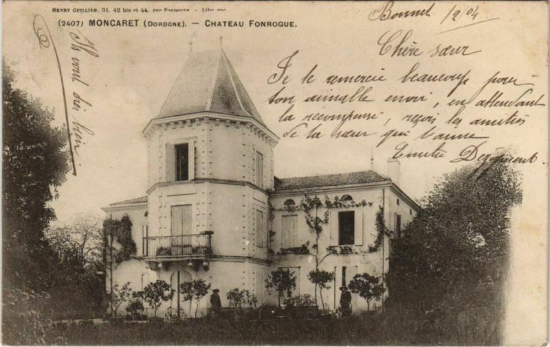 Carte postale ancienne Moncaret - Chateau Fonroque à Fonroque