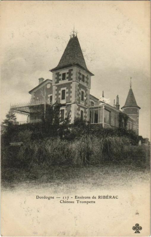 Carte postale ancienne Environs de Riberac - Chateau Trompette à Ribérac
