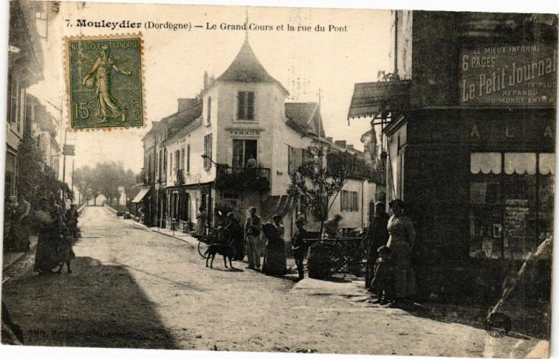 Carte postale ancienne Mouleydier - Le Grand Cours et la rue du Pont à Mouleydier