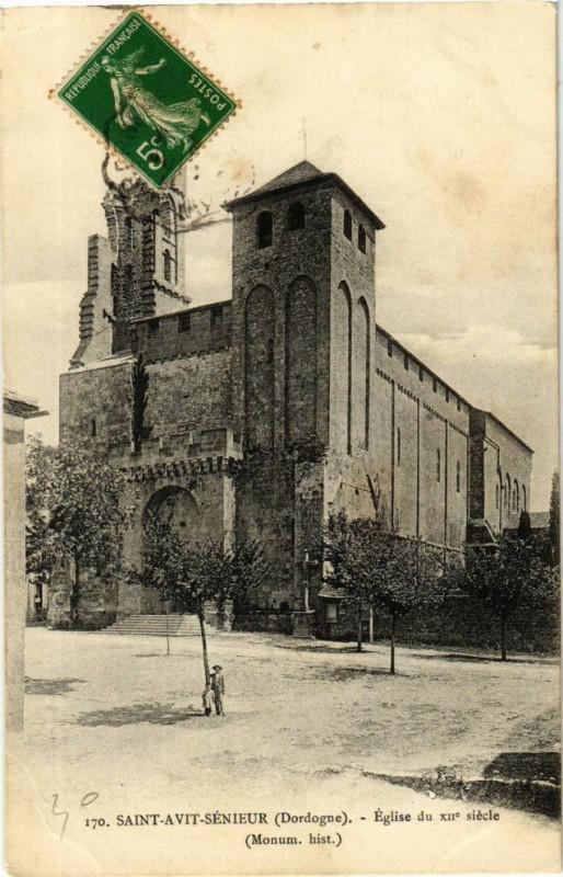 Carte postale ancienne Saint-Avit Sénieur-Eglise du XIIe siécle à Saint-Avit-Sénieur