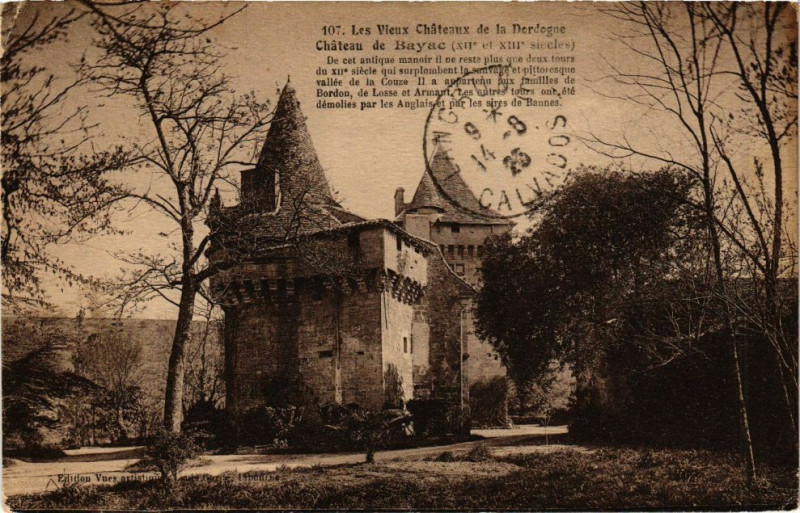 Carte postale ancienne Les Vieux Chateaux de la Dordogne - Chateau de Bayac à Bayac