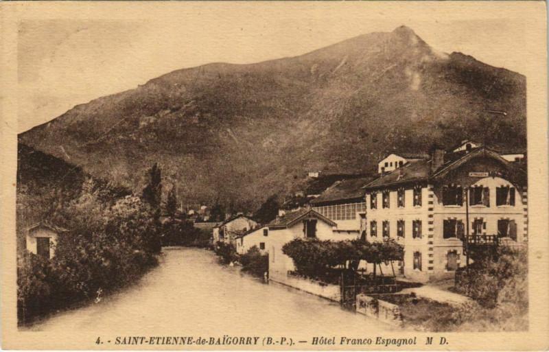 Carte postale ancienne Saint-Etienne-de-Baigorry Hotel Franco à Saint-Étienne-de-Baïgorry