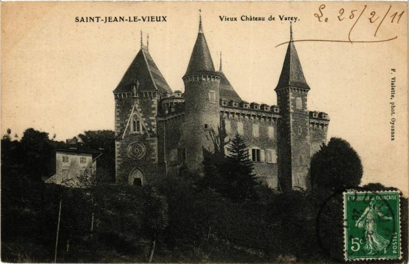 Carte postale ancienne Saint-Jean-le-Vieux - Vieux Chateau de Varey à Saint-Jean-le-Vieux