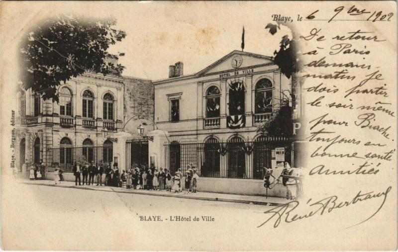 Carte postale ancienne Blaye - L'Hotel de Ville à Blaye