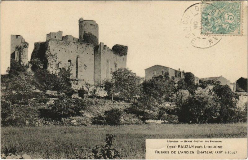 Carte postale ancienne Rauzan pres L'Bourne - Ruines de L'Ancien Chateau à Rauzan