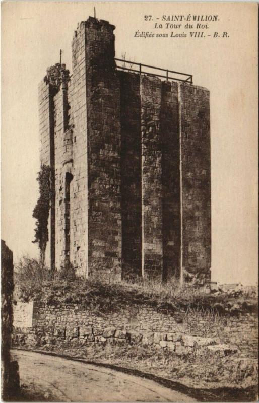 Carte postale ancienne Saint-Emilion - La Tour Roi à Saint-Émilion