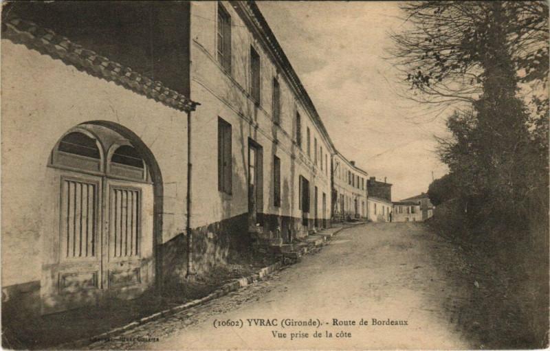 Carte postale ancienne Yvrac - Route de Bordeaux - Vue prise de la cote à Yvrac