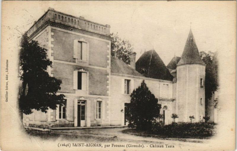 Carte postale ancienne Saint-Aignan - par Fronsac - Chateau Tasta à Saint-Aignan