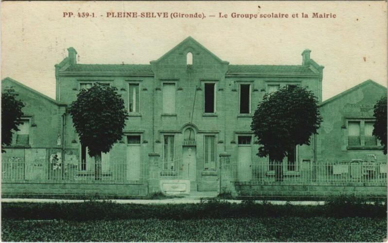 Carte postale ancienne Pleine-Selve - Le Groupe scolaire et la Mairie à Pleine-Selve