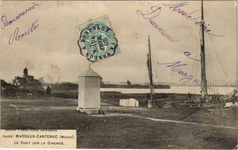 Carte postale ancienne Margaux Cantenac-Le Port sur la Gironde à Margaux-Cantenac