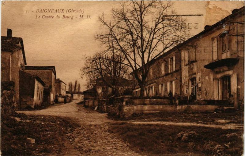 Carte postale ancienne Baigneaux Le Centre du Bourg à Baigneaux