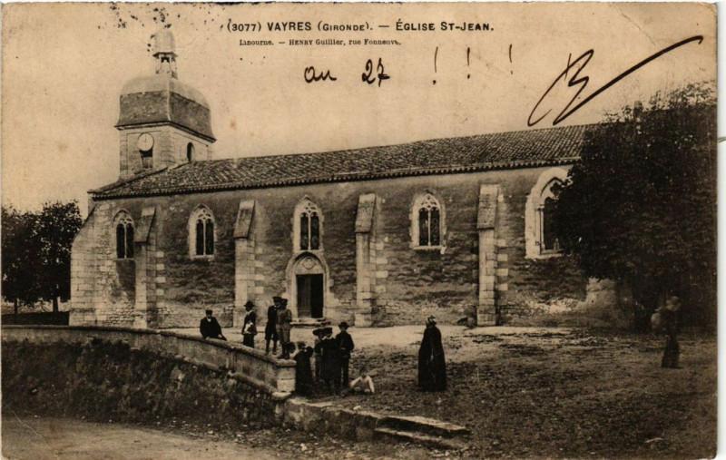 Carte postale ancienne Vayres Eglise Saint-Jean à Vayres