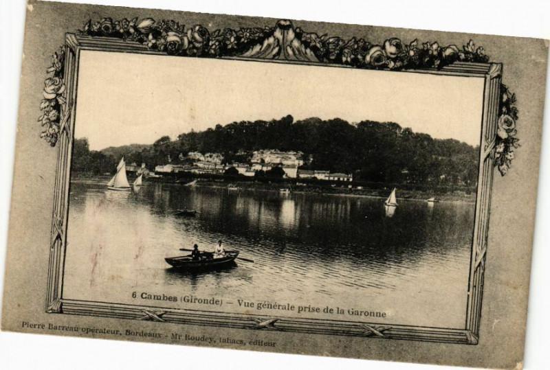 Carte postale ancienne Cambes (Gironde) - Vue géénérale prise de la Garonne à Cambes