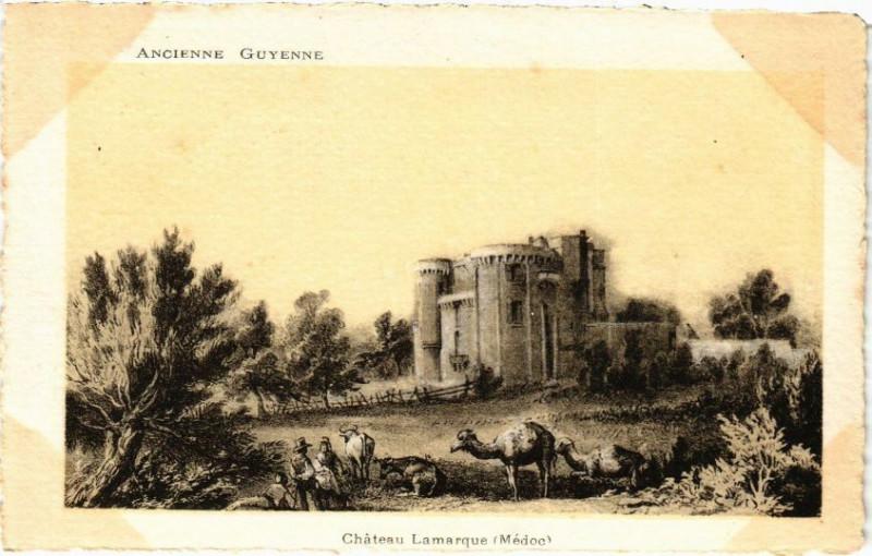 Carte postale ancienne Chateau Lamarque (Médoc) à Lamarque