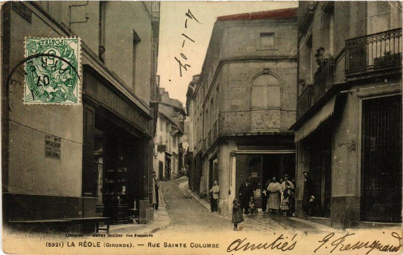 Carte postale ancienne La Reole - Rue Sainte-colombe à La Réole