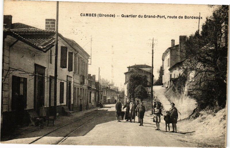 Carte postale ancienne Cambes - QuARTIER Du Grand Port ROuTE De Bordeaux à Cambes
