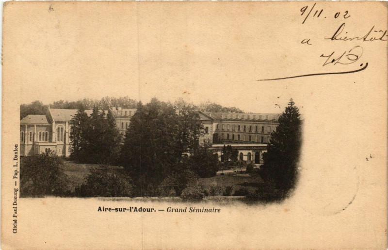 Carte postale ancienne Aire-sur-l'Adour - Grand Seminaire à Aire-sur-l'Adour