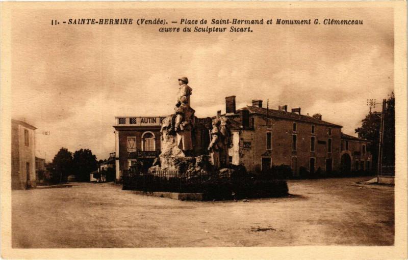 Carte postale ancienne Sainte-Hermine - Place de Saint-Hermand et Monument G. Clemenceau à Sainte-Hermine