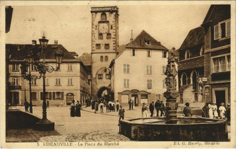 Carte postale ancienne Ribeauville La Place du Marché à Ribeauvillé