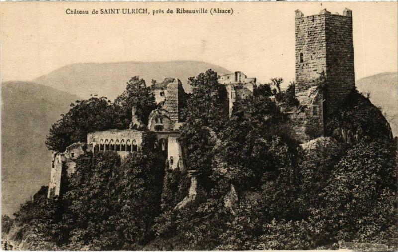 Carte postale ancienne Chateau de St.Ulrich,prés de Ribeauvillé à Ribeauvillé