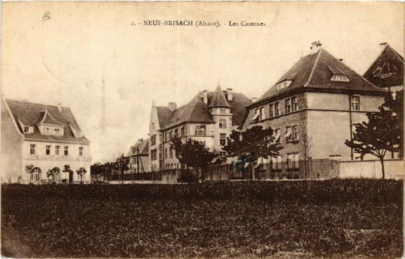Carte postale ancienne Neuf-Brisach - Les Casernes à Neuf-Brisach
