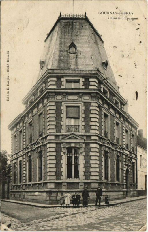 Carte postale ancienne Gournay-en-Bray La Caisse d'Epargne à Gournay-en-Bray