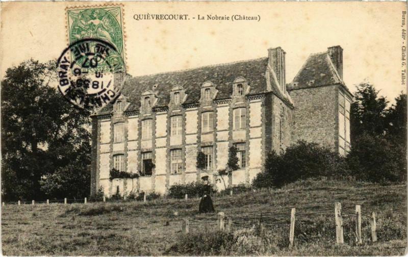 Carte postale ancienne Quievrecourt - La Nobraie à Quièvrecourt