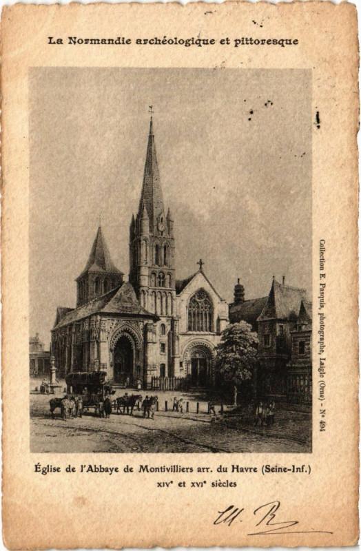 Carte postale ancienne Eglise de l'Abbaye de Montivilliers arr. du Havre à Montivilliers