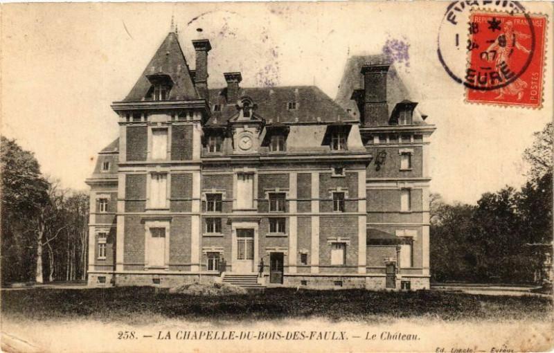 Carte postale ancienne La Chapelle-du-Bois-des-Faulx - Le Chateau à La Chapelle-du-Bois-des-Faulx