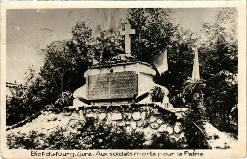 Carte postale ancienne Bief du fourg- Aux soldats morts pour la Patrie France- à Bief-du-Fourg