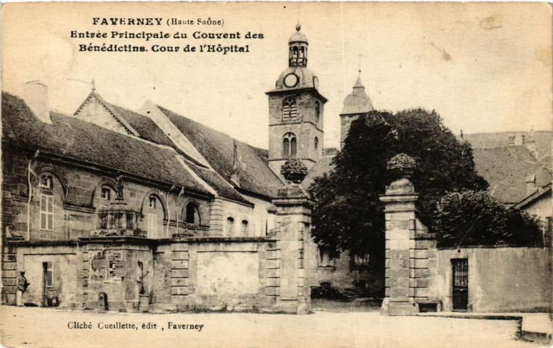 Carte postale ancienne Faverney - Entrée Principale de Couvent des Benedictins à Faverney