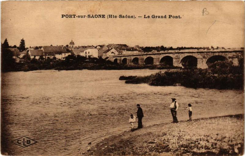 Carte postale ancienne Port-sur-Saone - Le Grand Pont à Port-sur-Saône