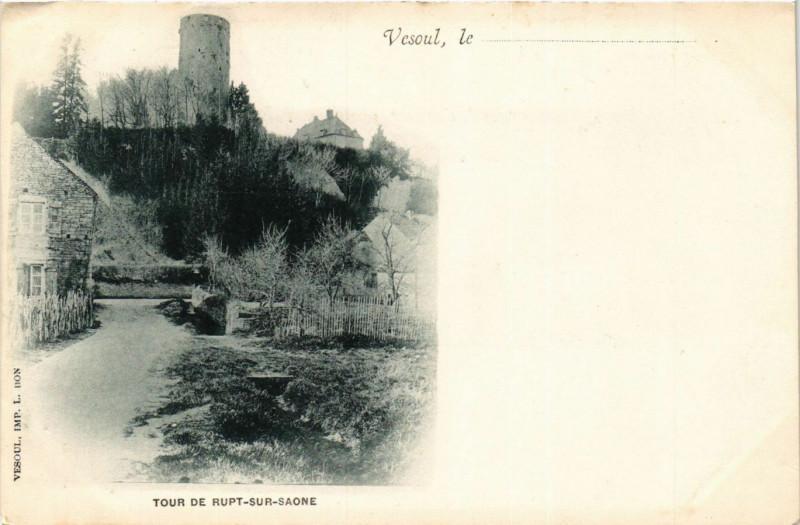 Carte postale ancienne Rupt-sur-Saone - Vesoul - Tour de Rupt-sur-Saone à Rupt-sur-Saône