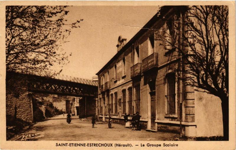Carte postale ancienne Saint-Etienne-Estrechoux (Herault) - Le Groupe Scolaire à Saint-Étienne-Estréchoux