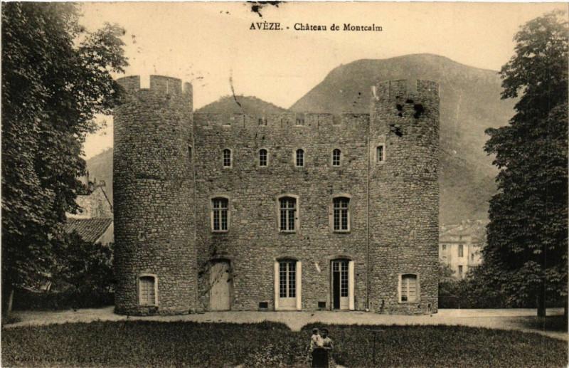 Carte postale ancienne Aveze - Chateau du Montcalm à Avèze