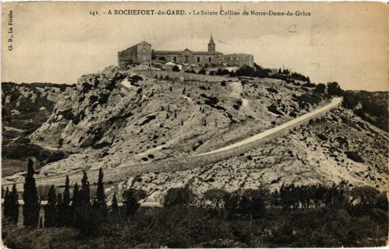 Carte postale ancienne A Rochefort-du-Gard - LaSainte-Colline du Notre-Dame-de-Grace à Rochefort-du-Gard
