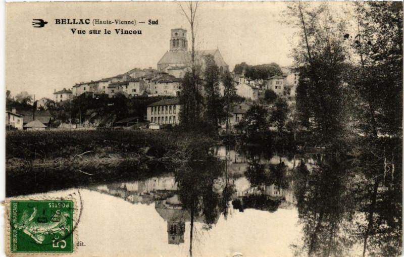 Carte postale ancienne Bellac Sud Vue sur le Vincou à Bellac