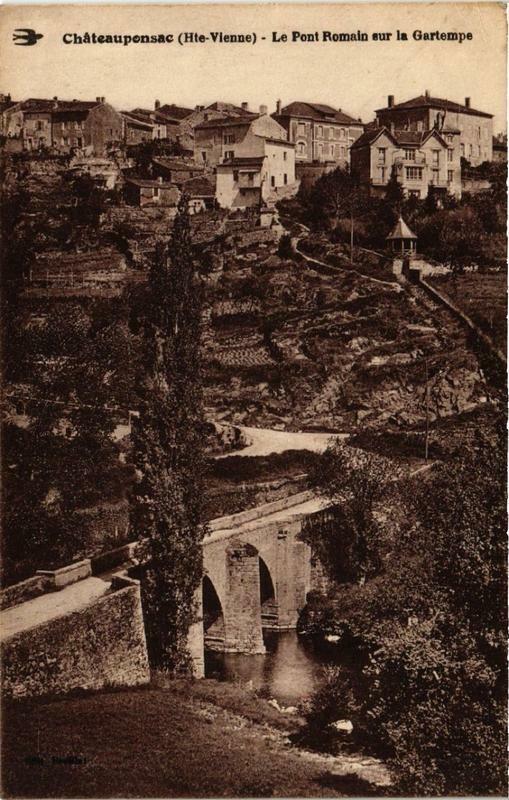 Carte postale ancienne Chateauponsac Le pont Romain sur la Gartempe à Châteauponsac