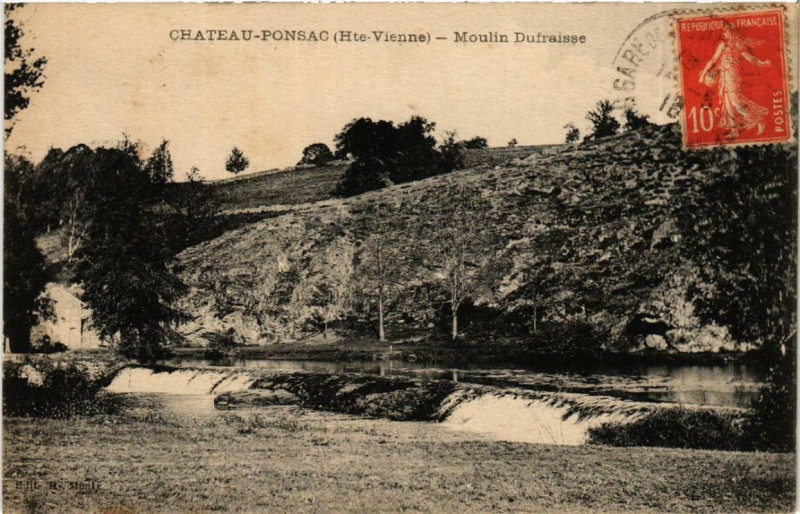 Carte postale ancienne Chateauponsac Moulin Dufraisse à Châteauponsac