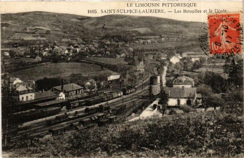 Carte postale ancienne Saint-Sulpice-Lauriere Les Betoulles et le Depot à Saint-Sulpice-Laurière