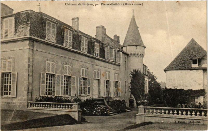 Carte postale ancienne Chateau de Saint-Jean, par Pierre-Buffiere à Pierre-Buffière