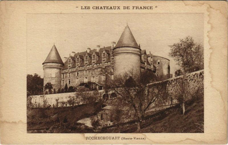 Carte postale ancienne Les Chateaux de France Rochechouart à Rochechouart