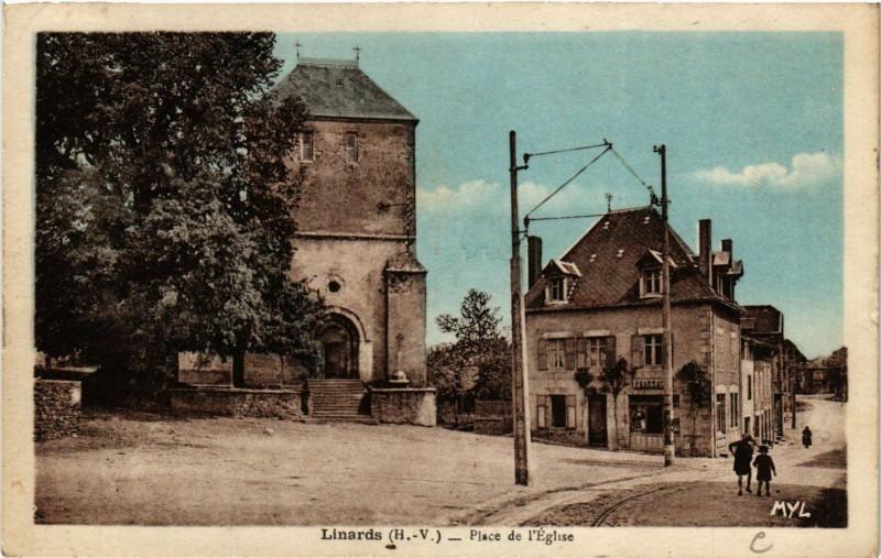 Carte postale ancienne Linards - Place de l'Eglise à Linards