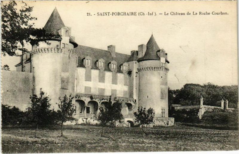 Carte postale ancienne Saint-Porchaire - Le Chateau de la Roche Courbon à Saint-Porchaire