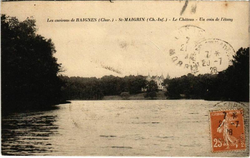 Carte postale ancienne Les Environs de Baignes - Saint-Maigrin - Le Chateau - Un coin de l'et à Saint-Maigrin