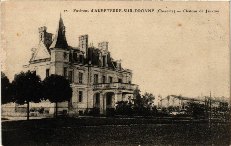 Carte postale ancienne Environs d'Aubeterre-sur-Dronne (Charente) - Chateau de Jauvray à Aubeterre-sur-Dronne