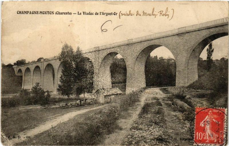 Carte postale ancienne Champagne-Mouton (Charente) - Le Viaduc de l'Argent-Or à Champagne-Mouton